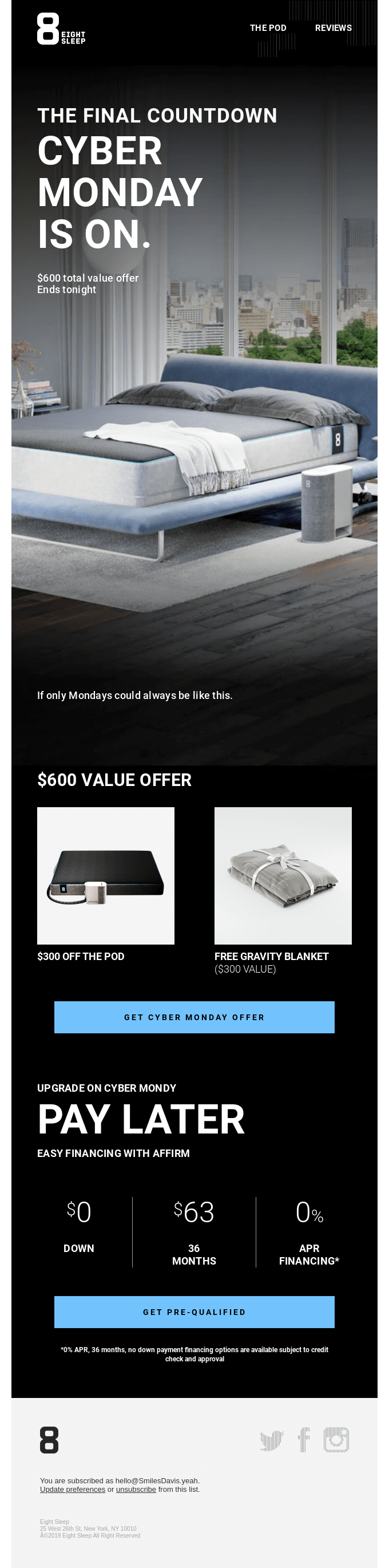Eight Sleep had soothing Cyber Monday emails.
