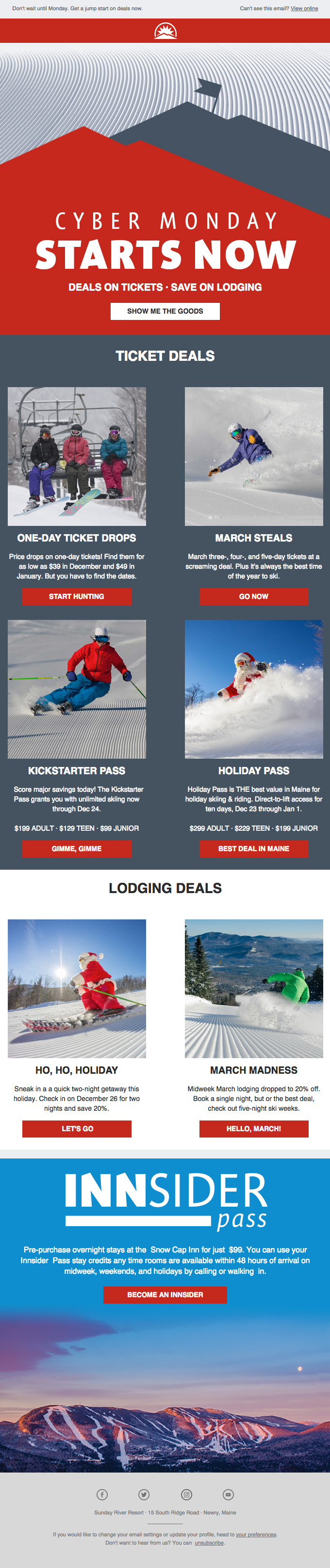 Sunday River Resort presented a lot of good elements in their Cyber Monday emails.