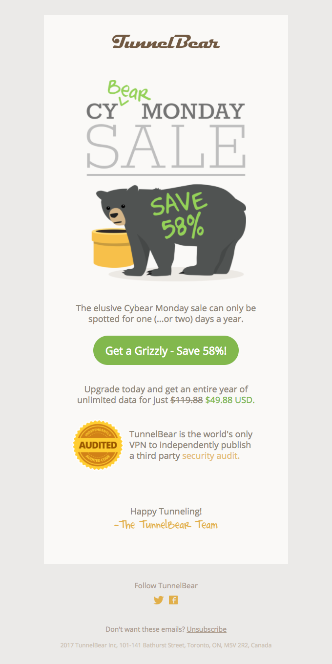 TunnelBear turned their branding into Cyber Monday themes for their Cyber Monday emails.