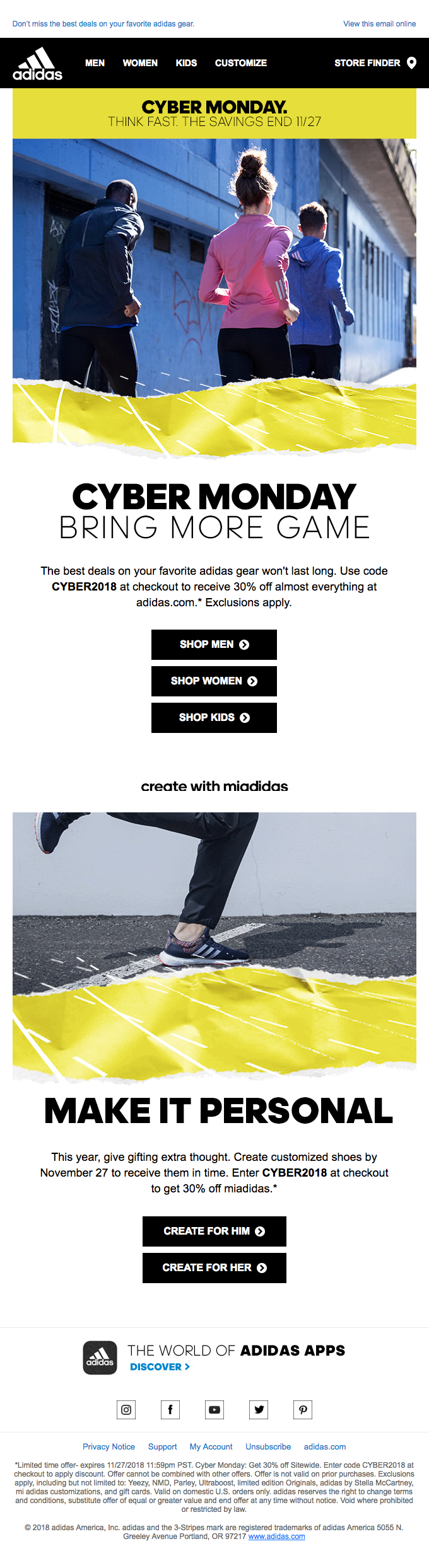 Adidas used their running brand to emphasize Cyber Monday.