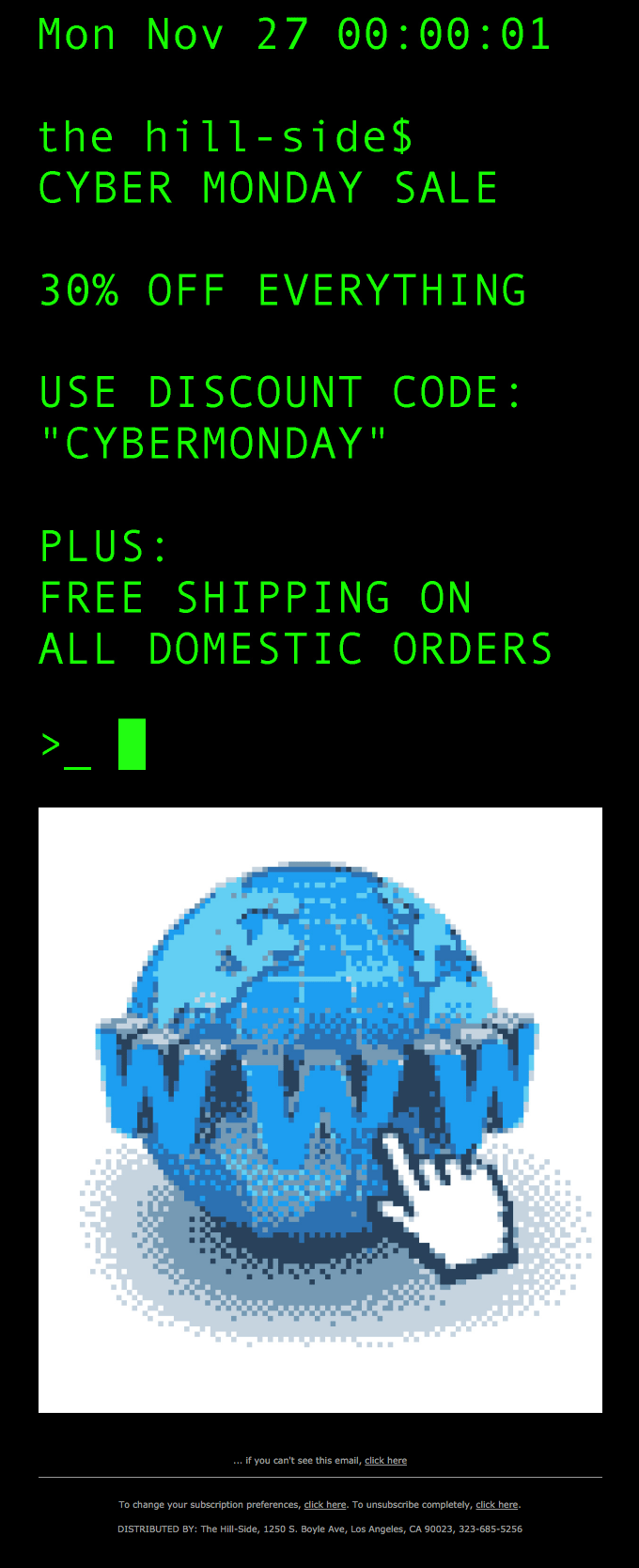 The Hill Side used classic computer themes in their Cyber Monday email.
