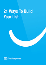 21 Ways To Build Your List