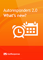 Autoresponders 2.0 What's new?