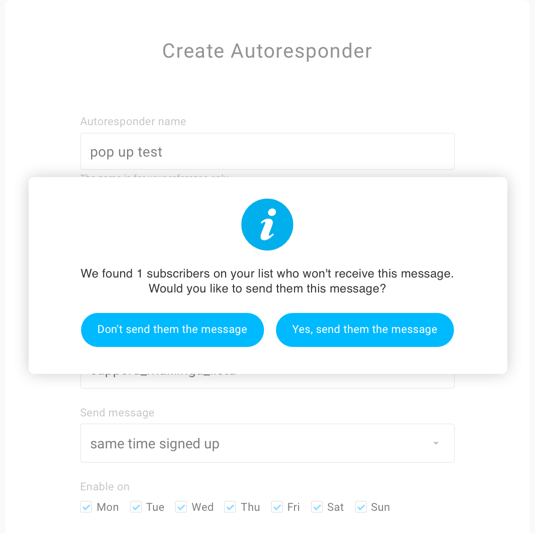 autoresponder popup to send message to remaining contacts.