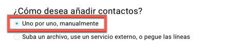 Añadir contactos uno por uno.