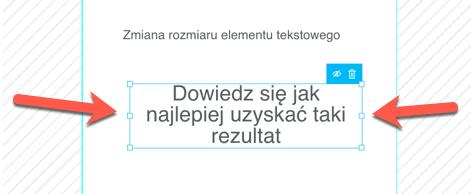 Zmiana rozmiaru elementu tekstowego.