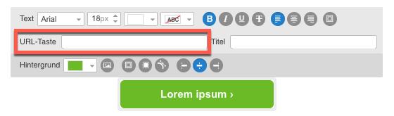 Button URL im Nachrichteneditor.