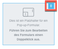 Pop-Up-Formular Element löschen.