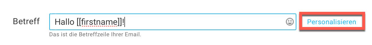 Auswahl Betreffzeile personalisieren.
