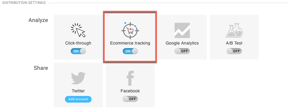 Ecommerce tracking button in Distribution settings