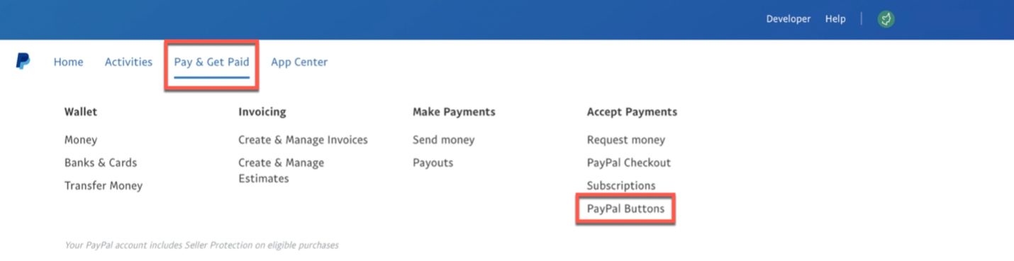 Pay & Get Paid  PayPal Buttons. How to access making a PayPal button area shown.