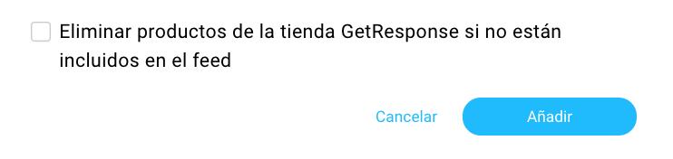Eliminar productos de la tienda GetResponse si no están incluidos en el feed
