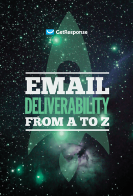 Email Deliverability from A to Z