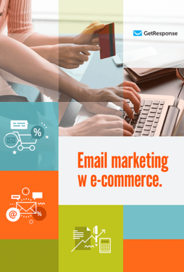 Email marketing w branży e‑commerce.