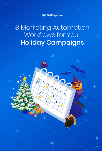 8 Marketing Automation Workflows for Your Holiday Campaigns