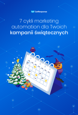 7 cykli marketing automation dla Twoich kampanii świątecznych.