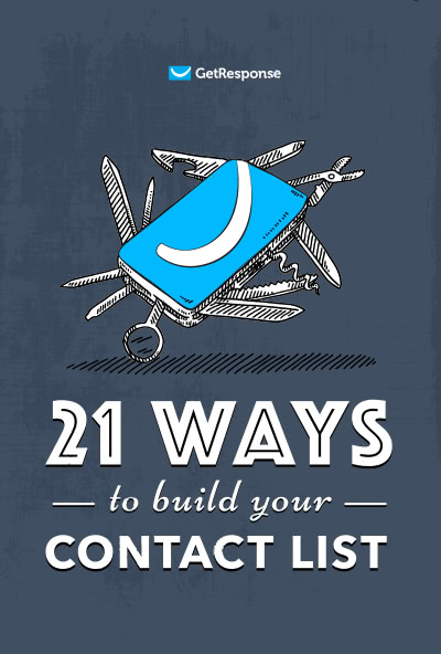 21 Ways To Build Your Contact List