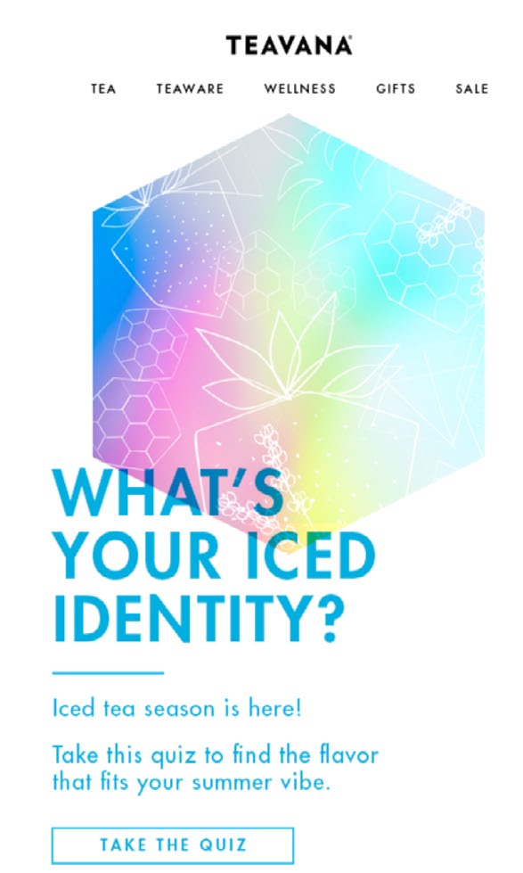 Img. 5 - Teavana ask subscribers to reveal their iced identity.