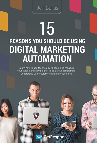 15 Reasons You Should Be Using Digital Marketing Automation