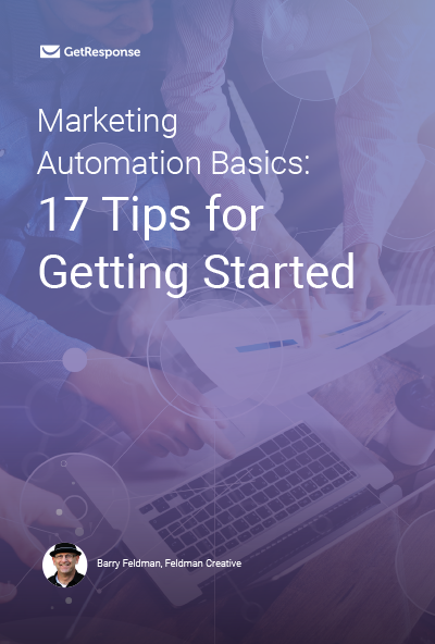 Marketing Automation Basics: 17 Tips for Getting Started