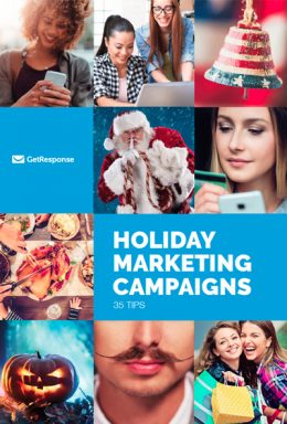Holiday Marketing Campaigns: 35 Tips