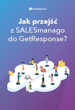 Jak przejść z SALESmanago do GetResponse?