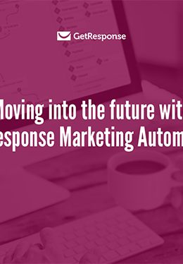 Moving into the future with GetResponse Marketing Automation