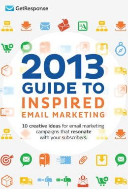 Guide to Inspired Email Marketing 2013