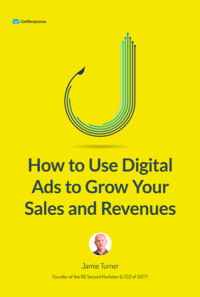 How to Use Digital Ads to Grow Your Sales and Revenues