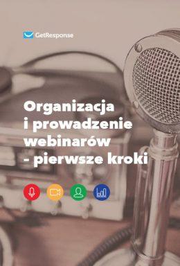 Organizacja i prowadzenie webinarów – pierwsze kroki