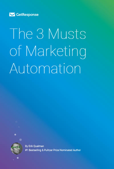 The 3 Musts of Marketing Automation