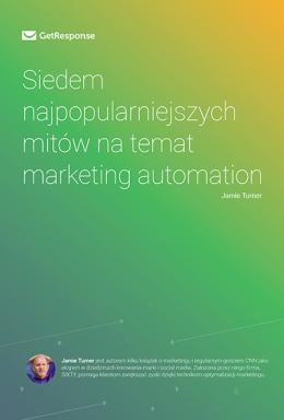 Siedem najpopularniejszych mitów na temat marketing automation
