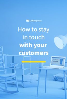 How to Stay in Touch with Your Customers