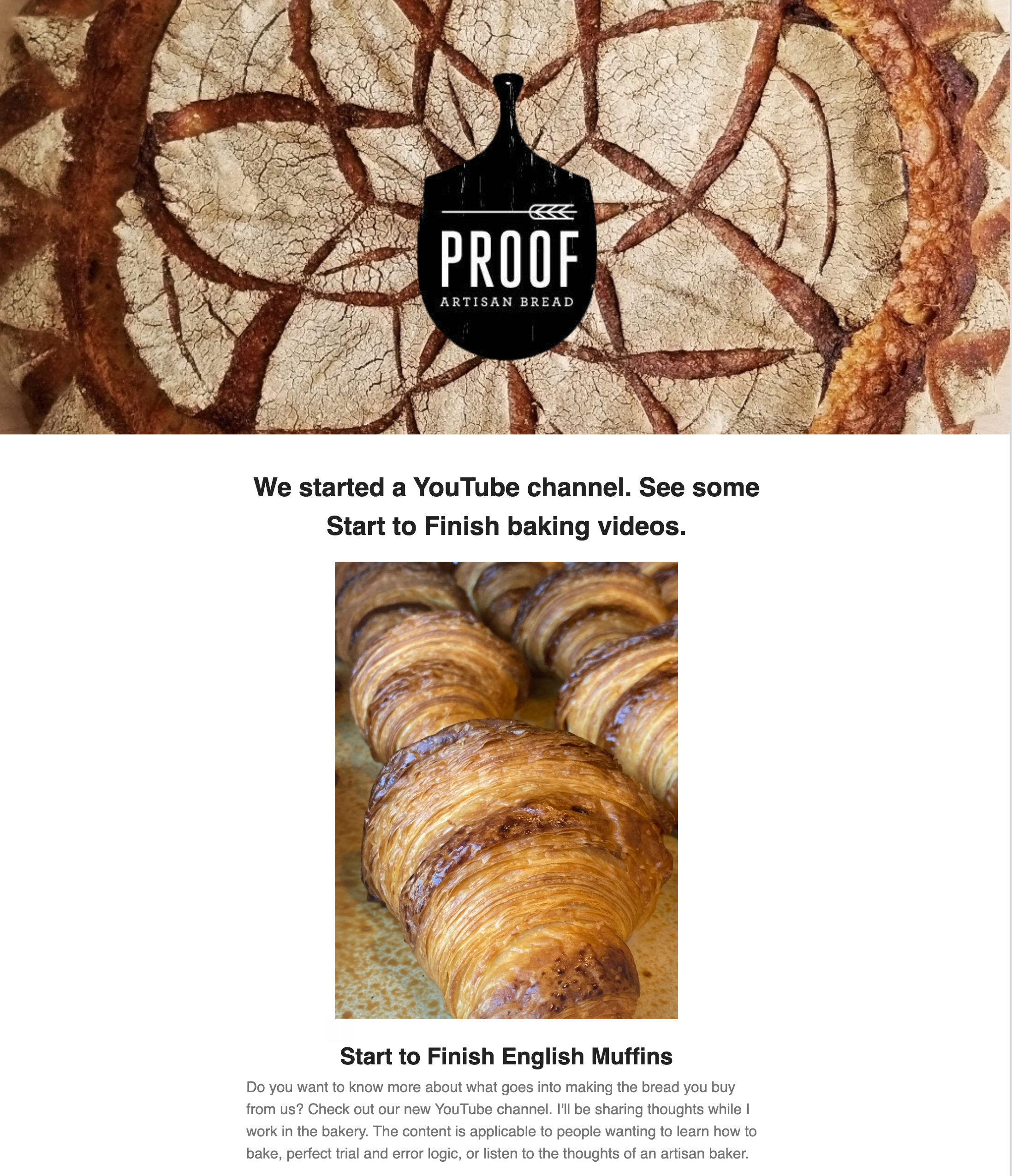 Artisan bakery Proof Bread started a YouTube channel during lockdown.