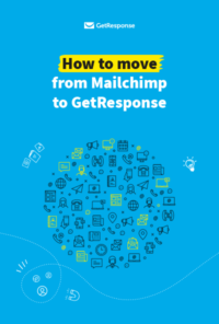 How to Move from MailChimp to GetResponse