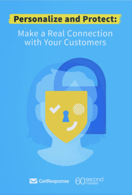 Personalize and Protect: Make a Real Connection with your Customers