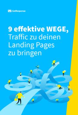 9 effektive Wege, um Landing Page Traffic zu generieren