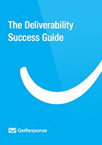 The Deliverability Success Guide